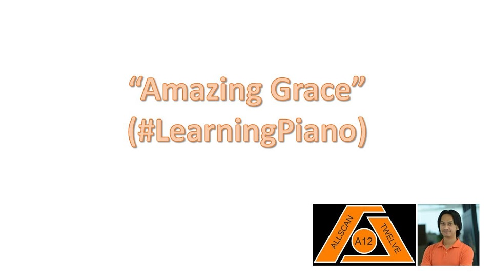 Amazing Grace (#LearningPiano)