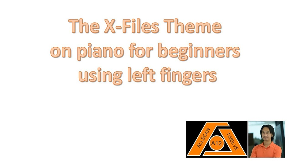 X Files Theme (Piano using left fingers)