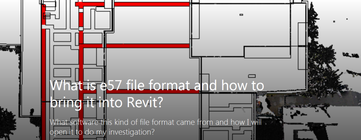 What is e57 file format and how to bring it into Revit?
