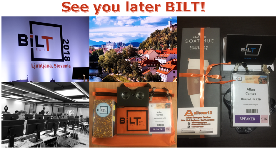 My BILT Europe 2018 visit has now come to an end