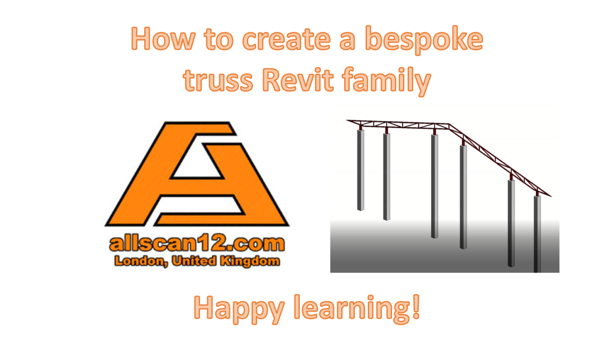 How to create a bespoke Revit Truss Family
