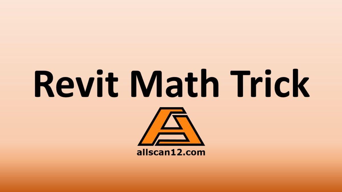 Revit Math Trick