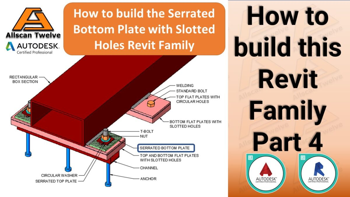 How to build a Revit Family – Part 4 / How to build the parametric serrated bottom plate with slotted holes Revit family